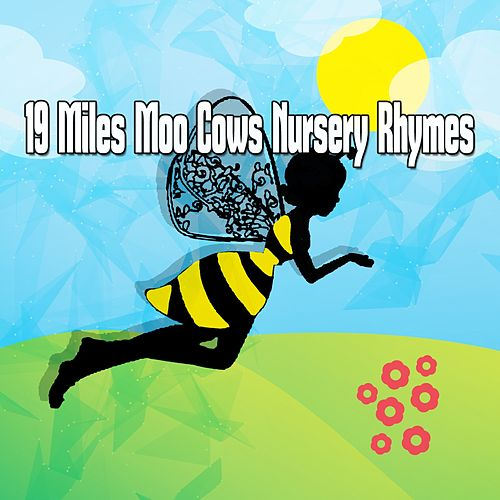 19 Miles Moo Cows Nursery Rhymes de Nursery Rhymes