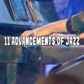 11 Advancements Of Jazz de Relaxing Piano Music Consort