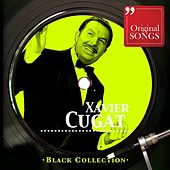 Black Collection: Xavier Cugat by Xavier Cugat