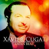 Xavier Cugat: Latin Beat de Xavier Cugat