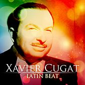Xavier Cugat: Latin Beat by Xavier Cugat