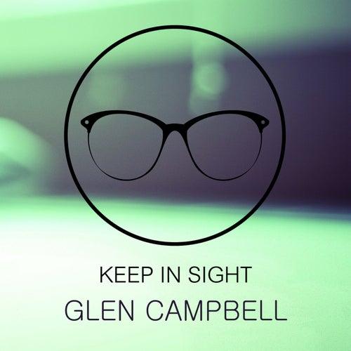 Keep In Sight von Glen Campbell