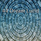 44 Dream Lucid von Rockabye Lullaby