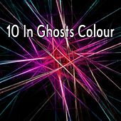 10 In Ghosts Colour by CDM Project