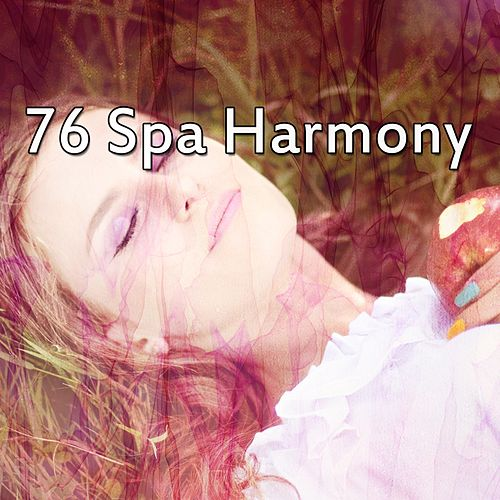 76 Spa Harmony by Lullaby Land