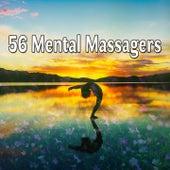56 Mental Massagers von Massage Therapy Music