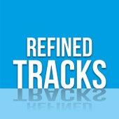 Refined Tracks de Various Artists
