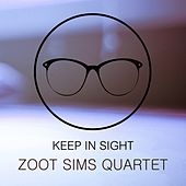 Keep In Sight by Zoot Sims