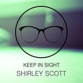Keep In Sight de Shirley Scott