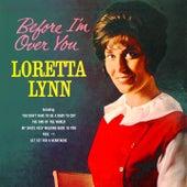 Before I'm Over You de Loretta Lynn