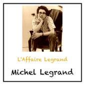 L'Affaire Legrand von Michel Legrand