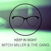 Keep In Sight von Mitch Miller