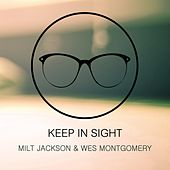 Keep In Sight by Milt Jackson