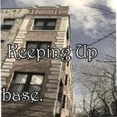 Keeping Up de Base