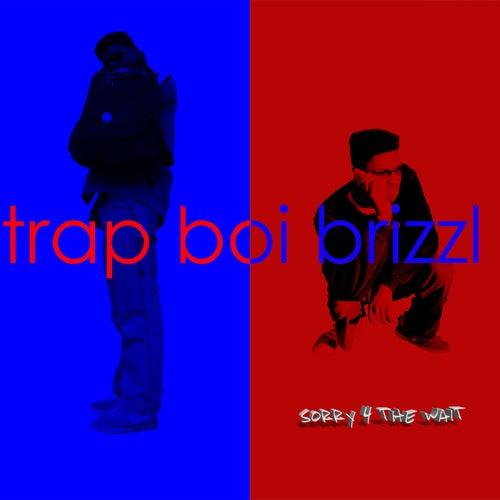 Bank / Brain von Trap Boi Brizzl