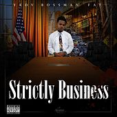 Strictly Business de YKDV Bossman Fat