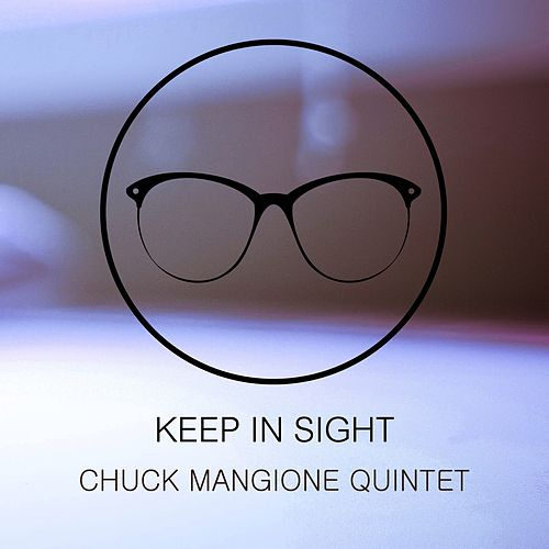 Keep In Sight von Chuck Mangione
