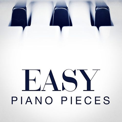 Easy Piano Pieces by Various Artists