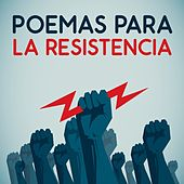 Poemas para la resistencia de Various Artists