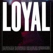 Crave It Still von The Loyal