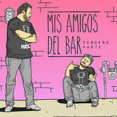 Mis Amigos del Bar, Pt. 3 by Various Artists