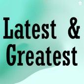 Latest & Greatest de Various Artists