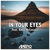 In Your Eyes (feat. Katie McConnell) by Axero