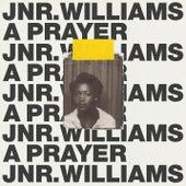 A Prayer by JNR Williams