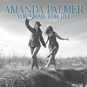 Voicemail for Jill by Amanda Palmer