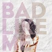 Bad Like Me von Jadea Kelly
