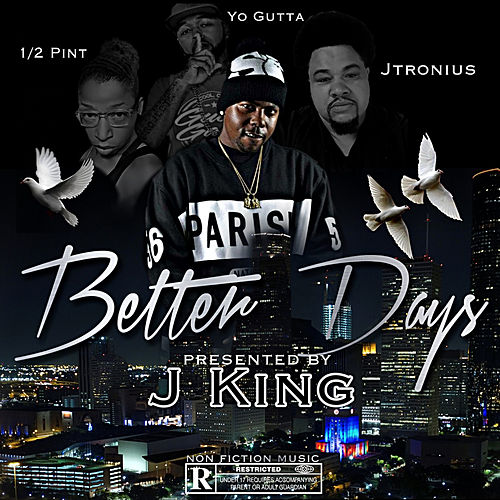 Better Days by J King y Maximan