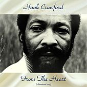 From The Heart (Remastered 2019) de Hank Crawford