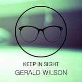 Keep In Sight de Gerald Wilson