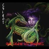 Que salgan los dragones de Chinoy