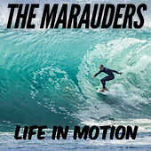 Life in Motion by Los Marauders