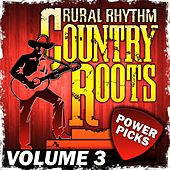 Country Roots Power Picks, Vol.3 by Various Artists