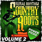 Country Roots Power Picks, Vol.2 by Various Artists