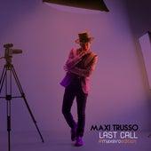 Last Call Deluxe (#maxeiro Edition) de Maxi Trusso
