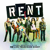 Rent (Original Soundtrack of the Fox Live Television Event) by Original Television Cast of Rent Live