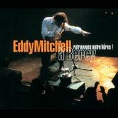 Retrouvons Notre Heros de Eddy Mitchell