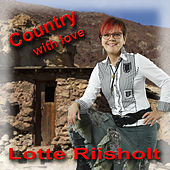 Country with Love de Lotte Riisholt