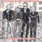 Det Beste Til Meg Og Mine Venner - En Hyllest Til Joachim Nielsen by Various Artists
