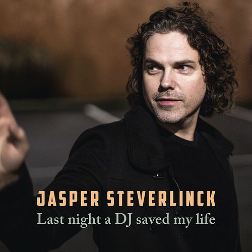 Last Night A DJ Saved My Life by Jasper Steverlinck