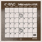 Three Weeks Later (The 4-Piece #3) by K-Rino