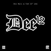 Dee12 by Dee Rail