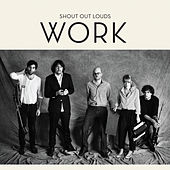 Work van Shout Out Louds