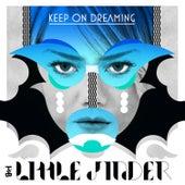 Keep on Dreaming EP von Little Jinder