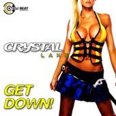 Get Down by Crystal Lake