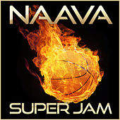 Super Jam by Naava
