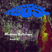 Moderna Dadaister (Remix) by Cosmic Overdose